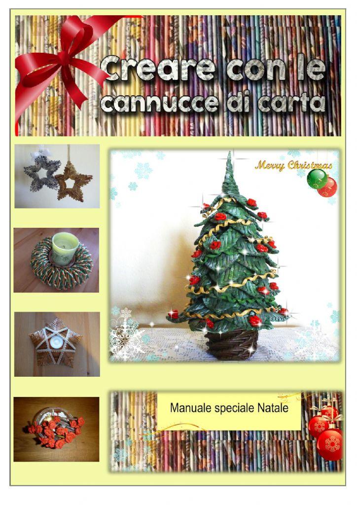 Albero Di Natale Con Cannucce Di Carta.Creare Con Le Cannucce Di Carta Manuale Speciale Natale