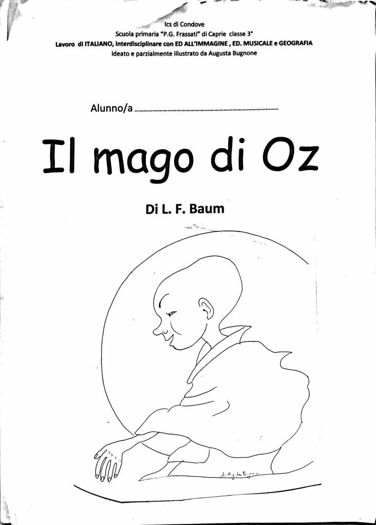 Unmondodiamici Il Mago Di Oz Schede Operative